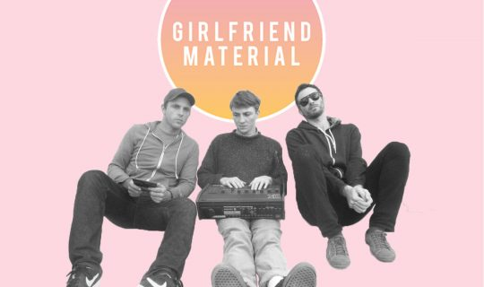 Girlfriend Material