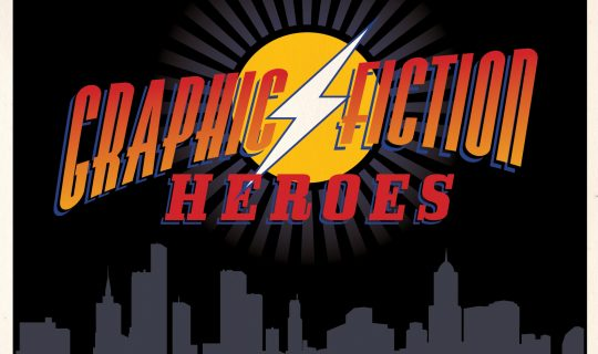 Graphic Fiction Heroes