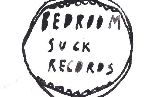 Bedroom Suck Records – 5 Year Anniversary