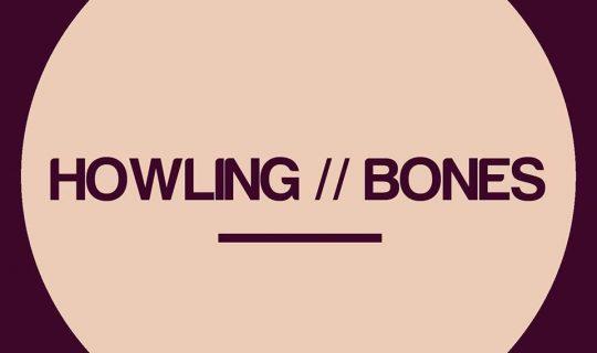Howling Bones
