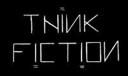 Think Fiction