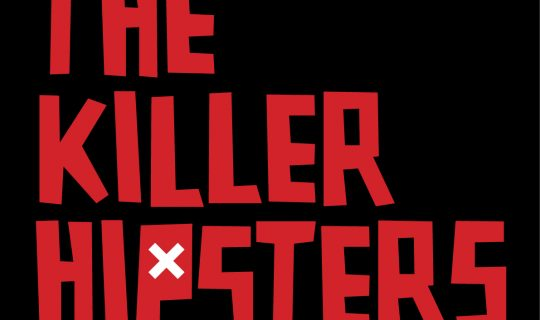 The Killer Hipsters
