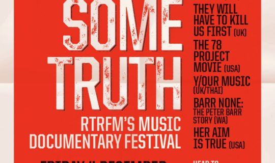 Gimme Some Truth 2015 | RTRFM's Music Documentary Festival