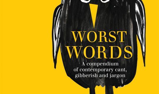 Talk the Talk: Worst Words (featuring Don Watson)