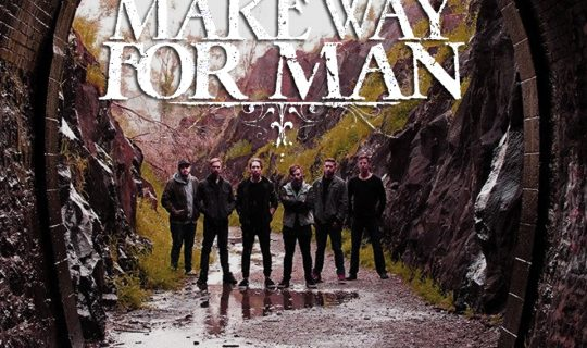 Make Way For Man
