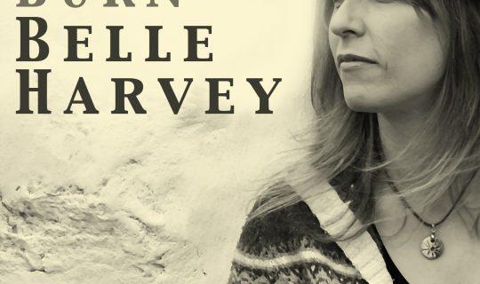 Belle Harvey's Roots