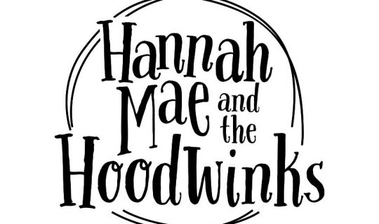 Hannah Mae And The Hoodwinks