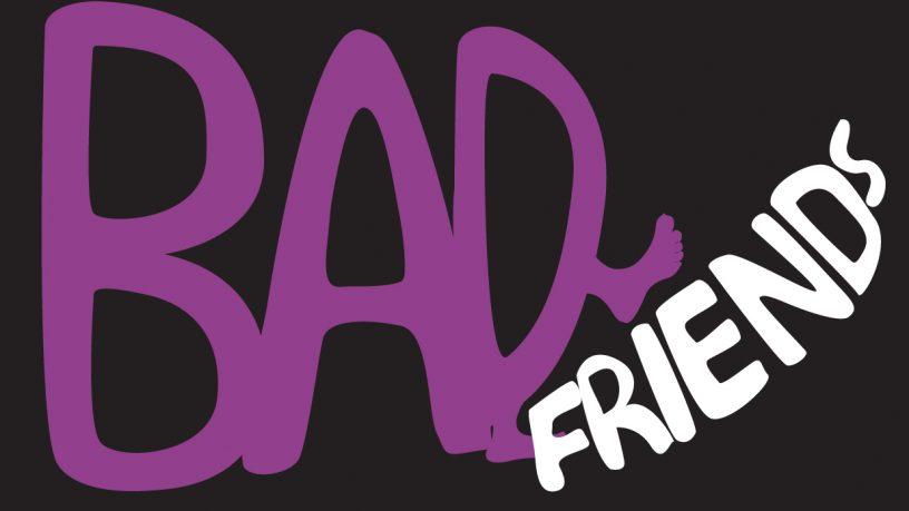 bad friends rtrfm the sound alternative