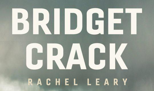 Bridget Crack: A New Tasmanian Legend