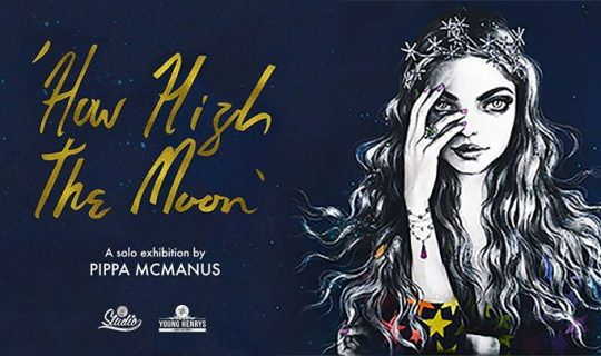 Solo Exhibition by Pippa McManus-How High The Moon