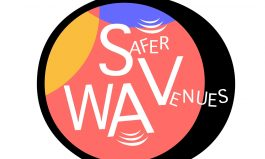 Safer Venues WA – Safety for everyone!