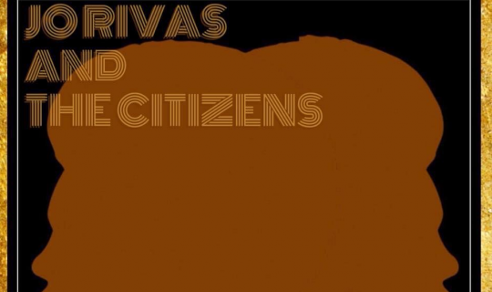 Jo Rivas and The Citizens