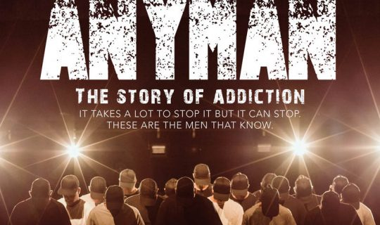Anyman: The Story of Addiction