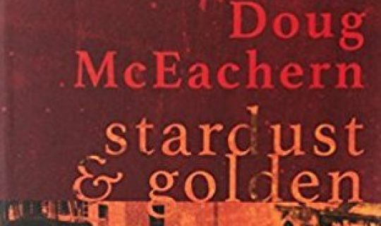 Stardust and Golden – Doug McEachern