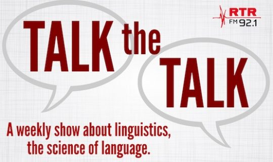Talk the Talk: Language Face to Face (featuring Rachel Romeo)