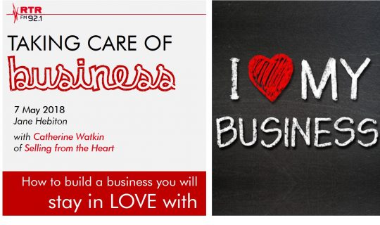 Taking Care of Business: Build a Business You Will Stay in Love With