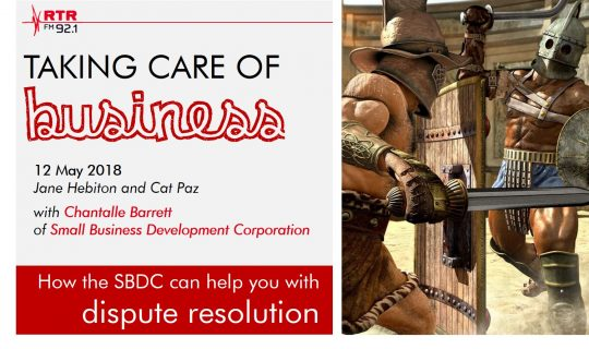 Taking Care of Business: Dispute Resolution with the SBDC