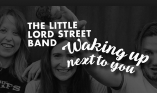 Waking Up next to The Little Lord Street Band