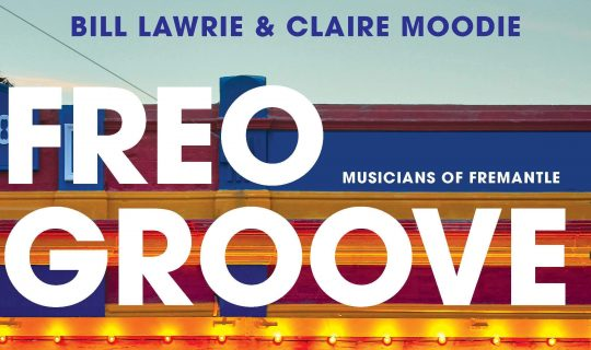 Freo Grooves with Claire Moodie and Bill Lawrie