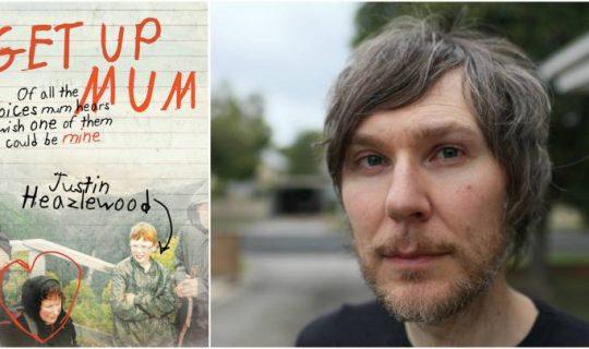 Justin Heazlewood on New Memoir 'Get Up Mum'