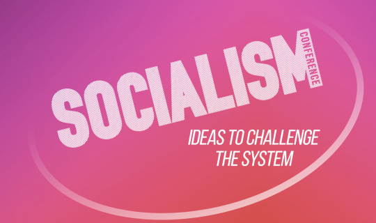 Socialism Conference – Gain Better Understanding of the World