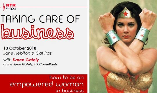 "Taking Care of Business: the ""empowered woman"" with Karen Gately of Ryan Gately"