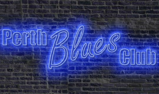 Passion for the Blues – The Perth Blues Club