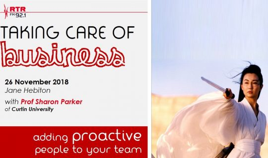Taking Care of Business: proactive workers