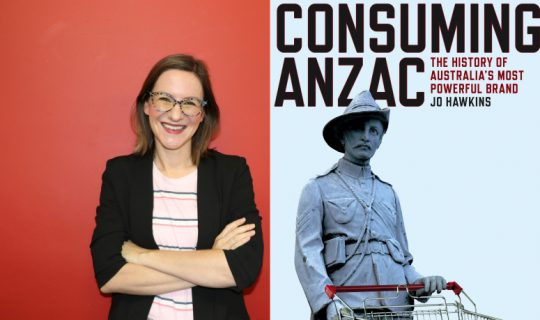 Consuming ANZAC – Jo Hawkins with The Mag