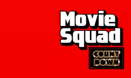 Movie Squad: 2018 Countdown