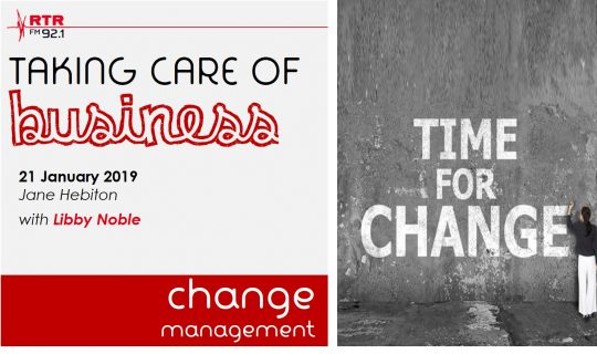 Taking Care of Business: managing change