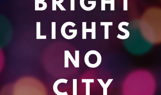 Bright Lights No City