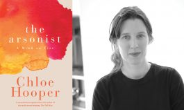 A Mind on Fire – The Arsonist by Chloe Hooper