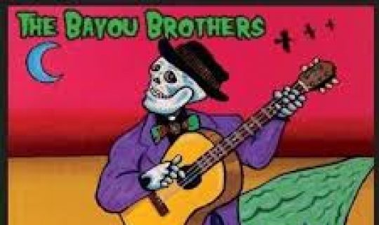 The Land That Time Forgot: The Bayou Brothers
