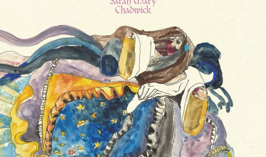 Sarah Mary Chadwick talks loss, growing up rural and antique organs