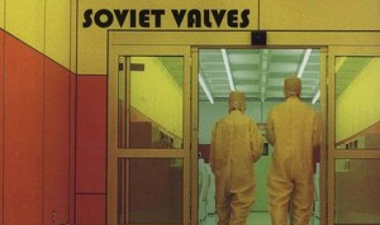 The Land That Time Forgot: Soviet Valves