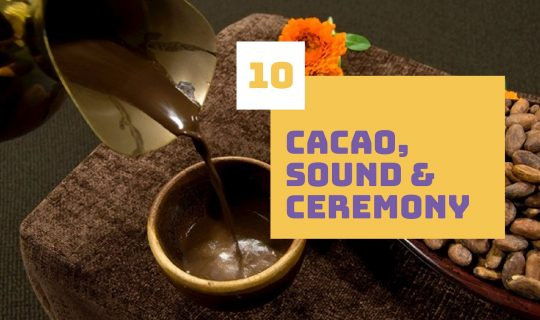 Cacao, Sound and Ceremony