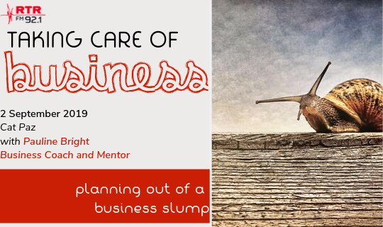 Taking Care of Business: Planning your way out of a business slump