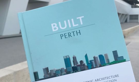 Built Perth: A guide to local architecture