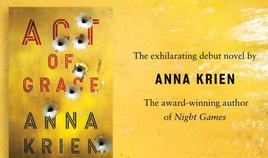 Anna Krien's Act of Grace