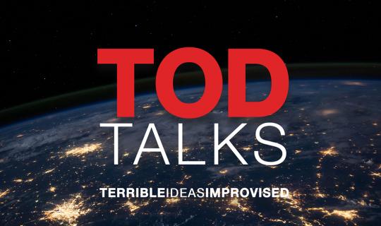 Fringe: TOD Talks