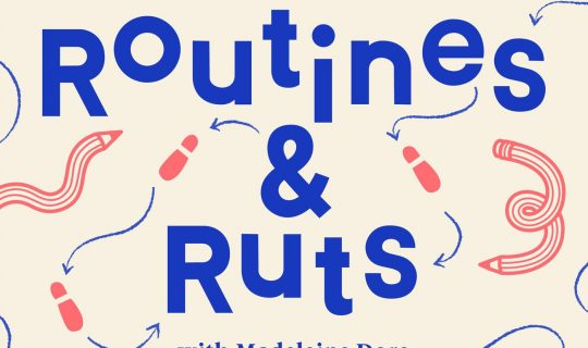 Ruts and Routines