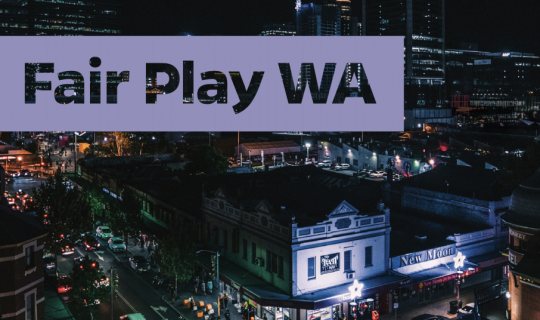Fair Play WA – live music under the microscope