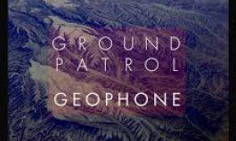 Ground Patrol: Geophone