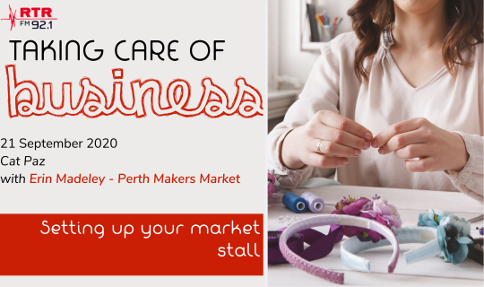 Taking Care of Business: Setting up your market stall
